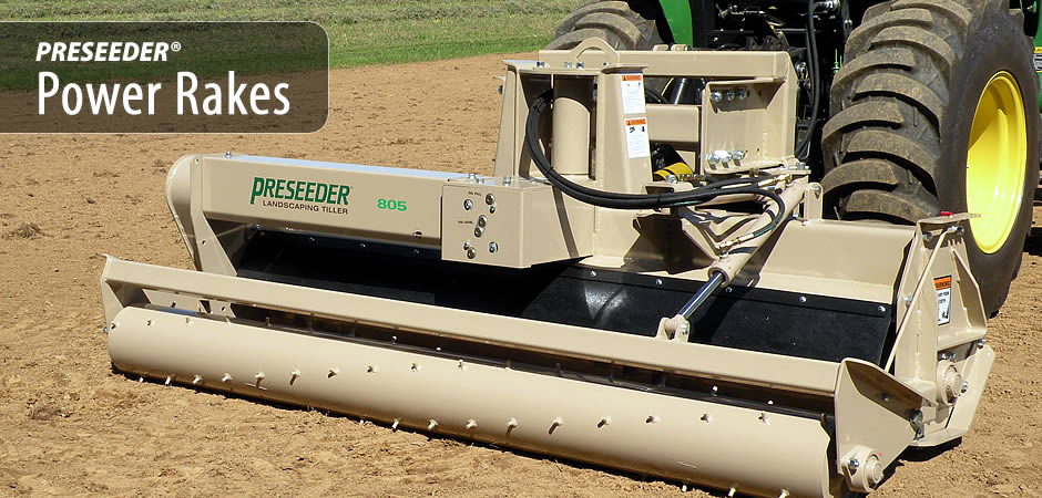 Preseeder Power Rakes
